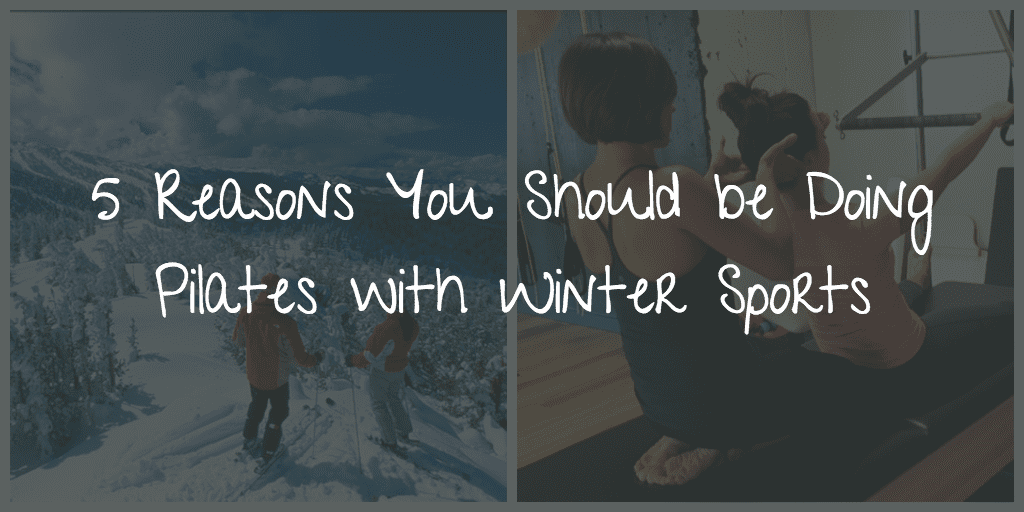Wintersports and pilates